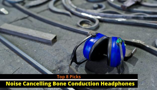 Best Noise Cancelling Bone Conduction Headphones